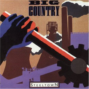 Big_Country_-_Steeltown