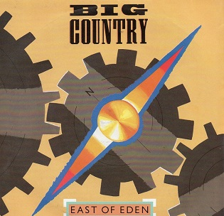 Big_Country_East_of_Eden_1984_Single_Cover
