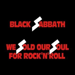 Black_Sabbath_We_Sold_Our_Soul_for_Rock_'n'_Roll