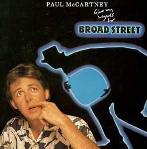 Give_My_Regards_To_Broad_Street-1984