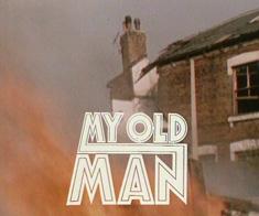 My_Old_Man_1