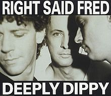 Right_Said_Fred-Deeply_Dippy