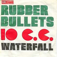 10cc-Rubber_Bullets-Wikipedia