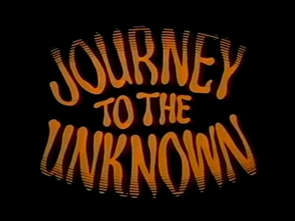 1970-Journey_to_the_Unknown