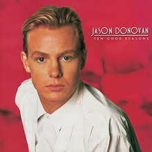 220px-Jason_Donovan_-_Ten_Good_Reasons