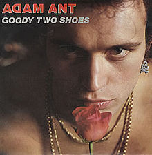 Adam_Ant-Goody_Two_Shoes