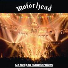 Motörhead_-_No_Sleep_'til_Hammersmith_(1981)-Wikipedia