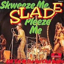 Slade_Skweeze_Me_Pleeze_Me-Wikipedia