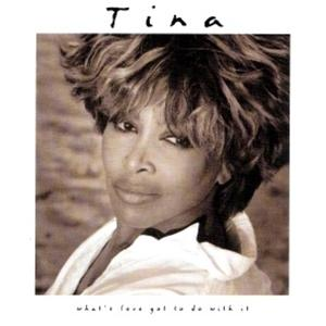 Tina_Turner_-_What's_Love_Got_To_Do_With_It