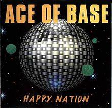 Ace_of_Base-Happy_Nation-Wikipedia