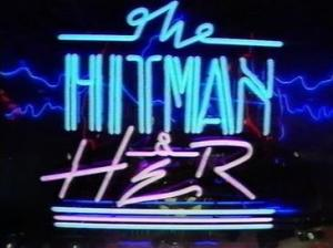 1988-1992-The_Hit_Man_and_Her-Wikipedia