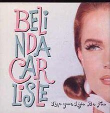 1991-Belindacarlisle_Live_your_life-Wikipedia